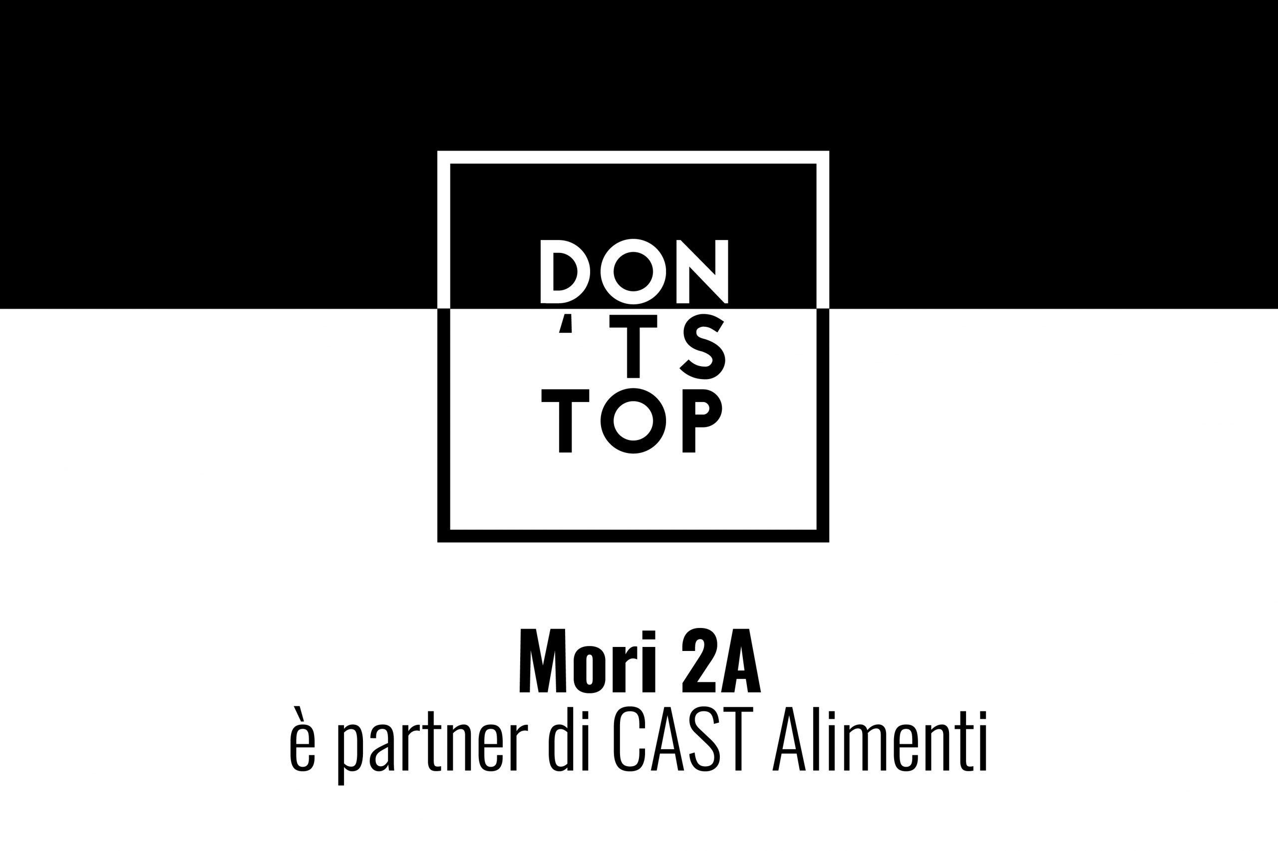 Don't Stop: Mori 2A è partner di CAST Alimenti